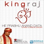 He Prabhu Anand Data (Tilaana Classical Bhajan) 2013 - King Raj of Supertones Band + Lyrics tilana