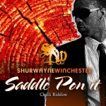 Shurwayne Winchester - Saddle Pon It (Chilli Riddim)