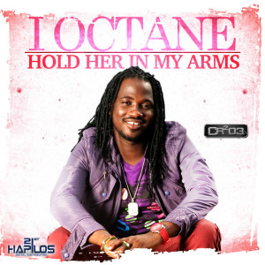 Hold Her In My Arms – I-Octane
