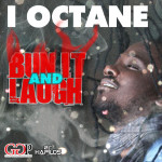 I OCTANE - Bun It and Laugh (offical video) HD