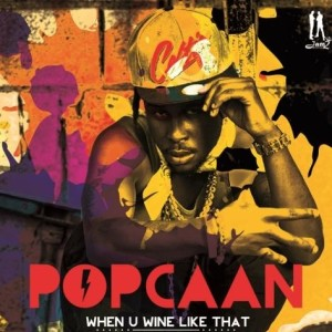 popcaan-when-u-wine-like-that-jam2-productions
