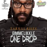 taurus riley likkle one drop 150x150 Already Loving You   Darnaa