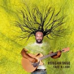 Happiness In You - Roughhouse