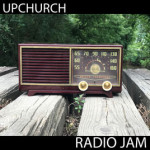 Radio Jam - Upchurch