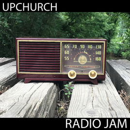 Radio Jam – Upchurch