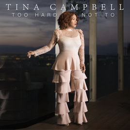 Too Hard Not To – Tina Campbell
