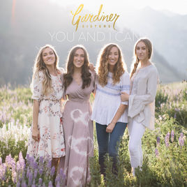 You and I Can – Gardiner Sisters