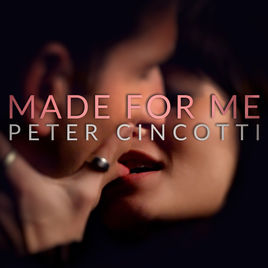 Made For Me – Peter Cincotti