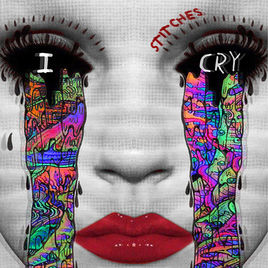 I Cry – Stitches