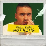 Quincy Dont Know Nothing