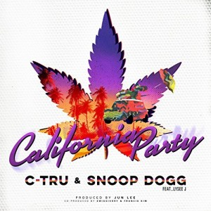 C-Tru and Snoop Dogg California Party