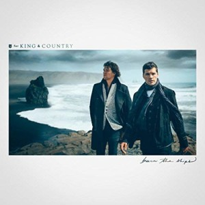 for King and Country God Only Knows