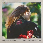 Freya Ridings Lost Without You